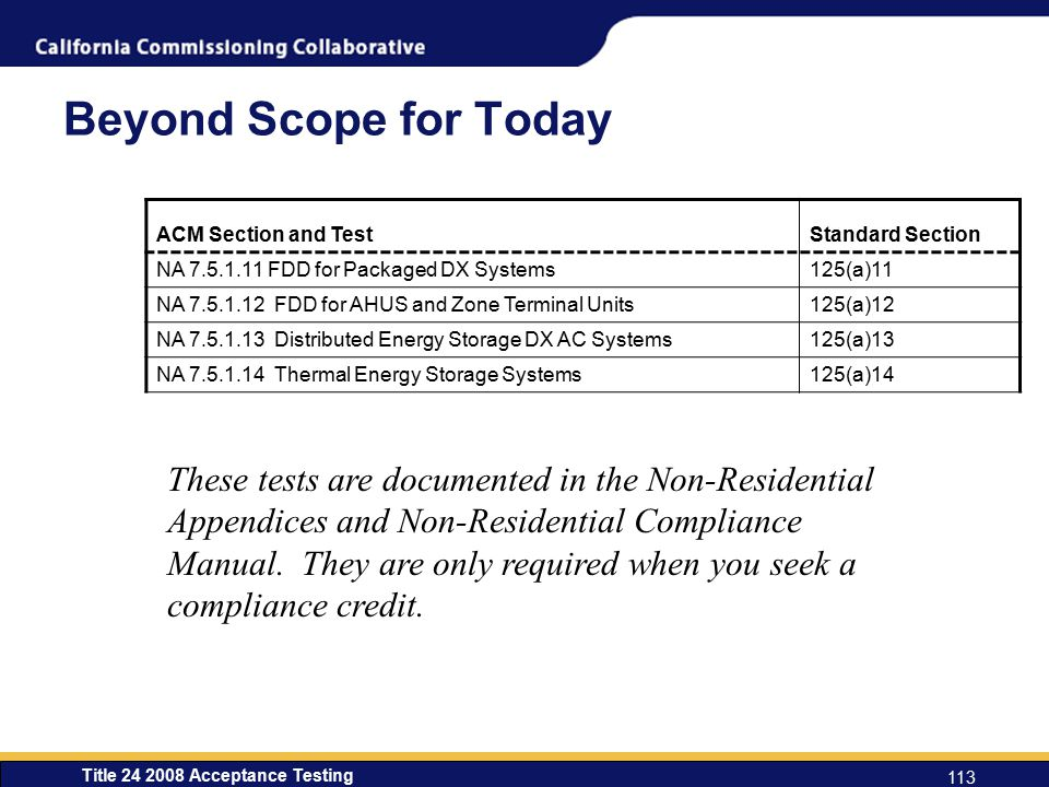 Beyond Scope for Today ACM Section and Test. Standard Section. NA 7.5.1.11 FDD for Packaged DX Systems.