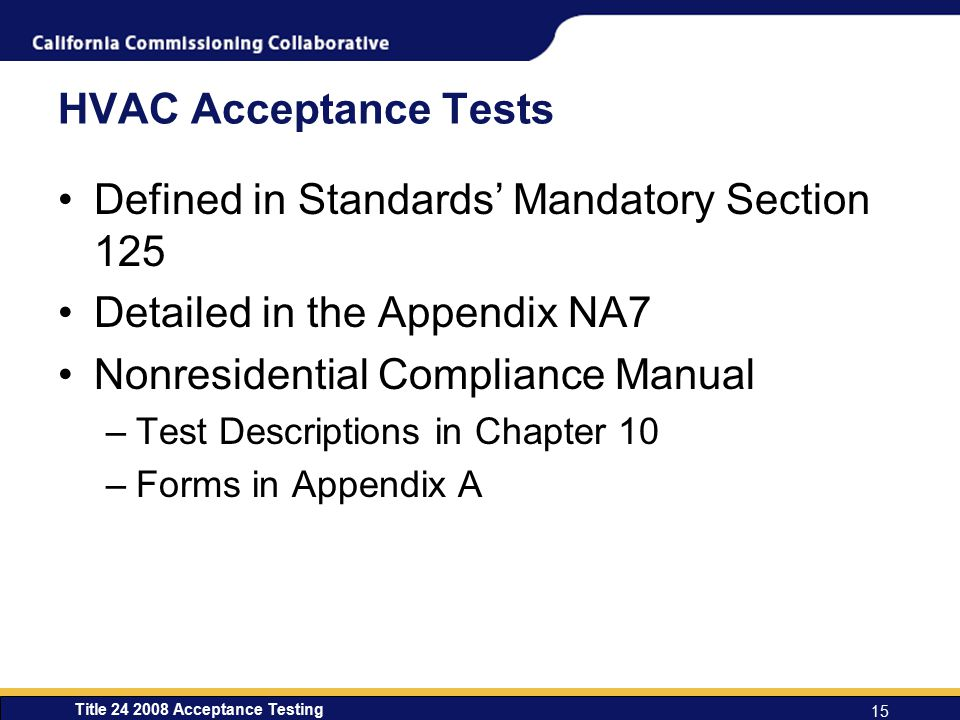 Defined in Standards' Mandatory Section 125