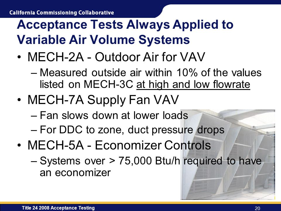 Acceptance Tests Always Applied to Variable Air Volume Systems