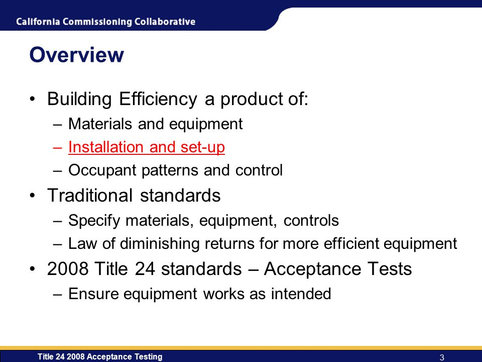 Overview Building Efficiency a product of: Traditional standards