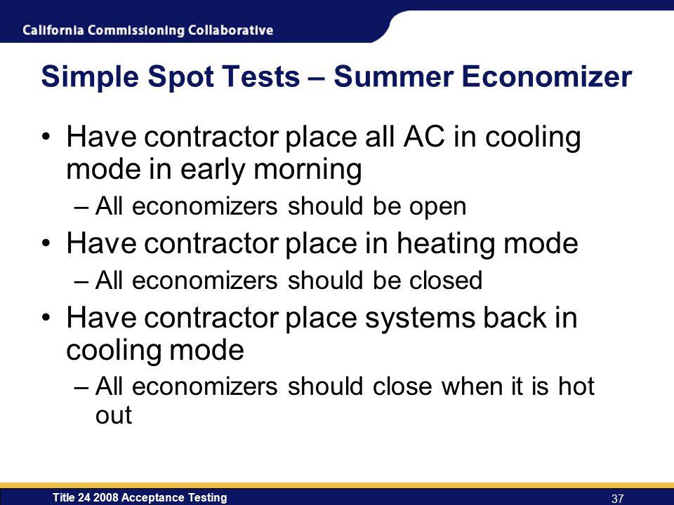 Simple Spot Tests – Summer Economizer