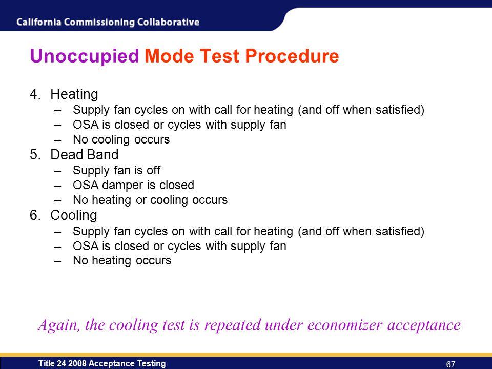 Unoccupied Mode Test Procedure