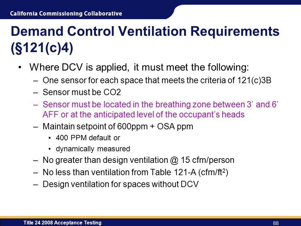 Demand Control Ventilation Requirements (§121(c)4)