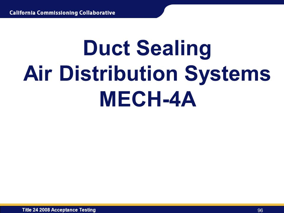 Duct Sealing Air Distribution Systems MECH-4A
