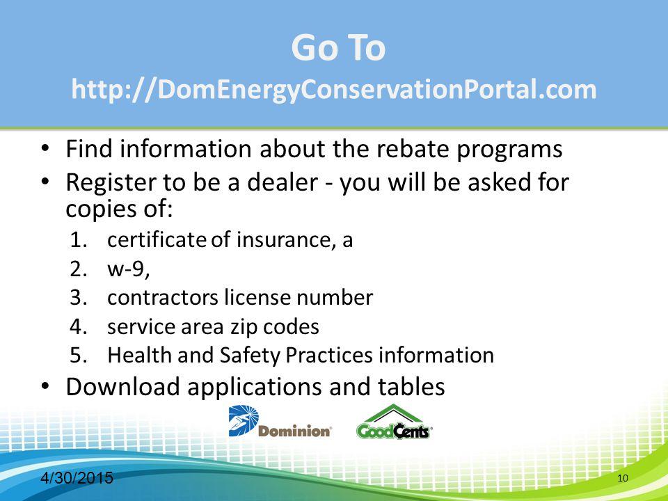 Go To http://DomEnergyConservationPortal.com
