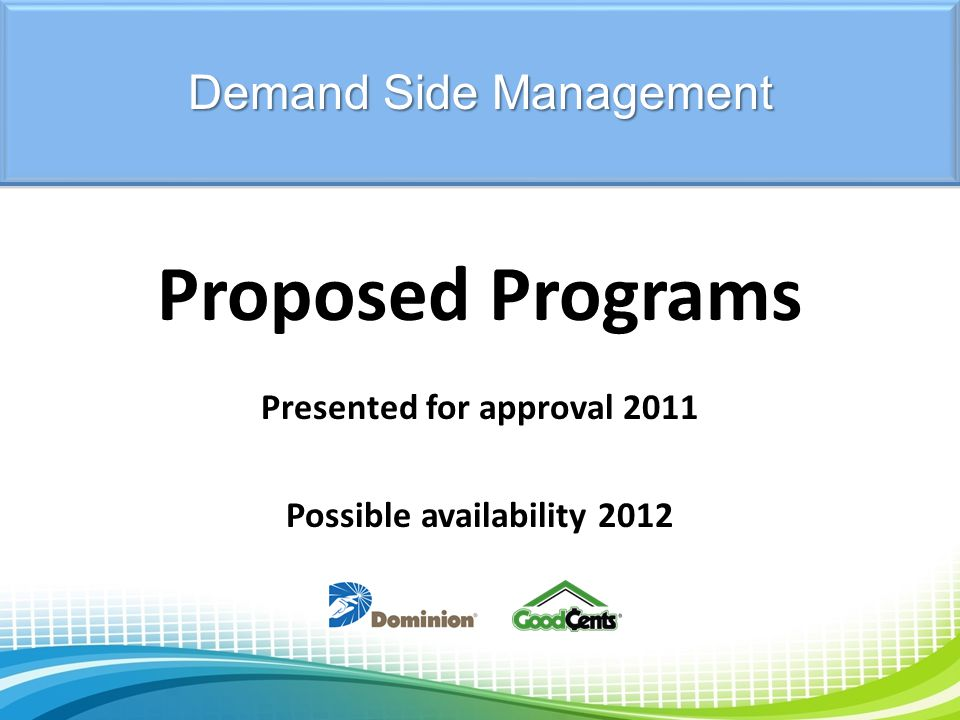 Presented for approval 2011 Possible availability 2012