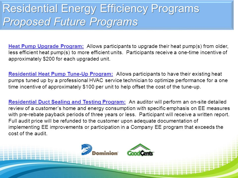 Residential Energy Efficiency Programs Proposed Future Programs