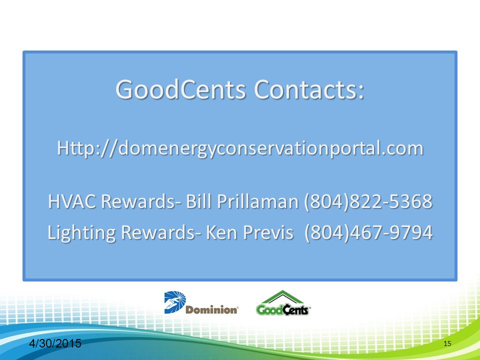 GoodCents Contacts: Http://domenergyconservationportal.com