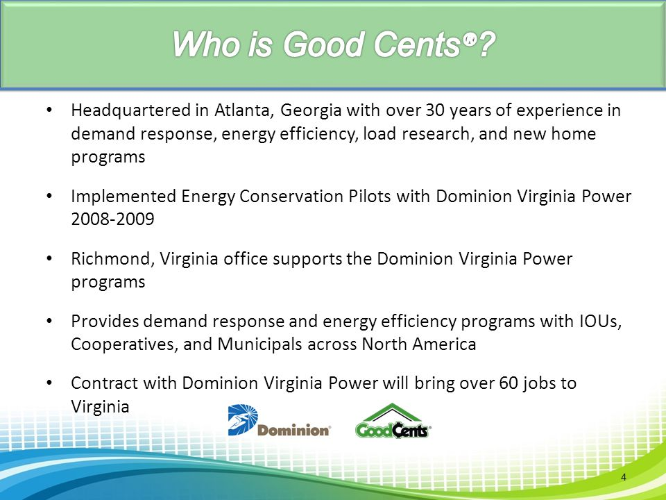 Who is Good Cents®