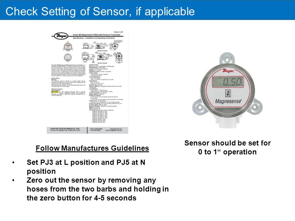 Check Setting of Sensor, if applicable