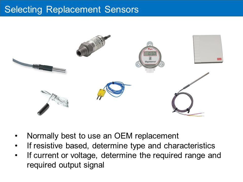 Selecting Replacement Sensors