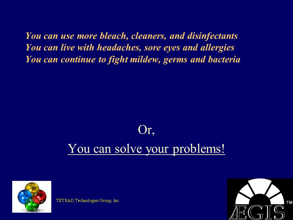 Or, You can solve your problems!