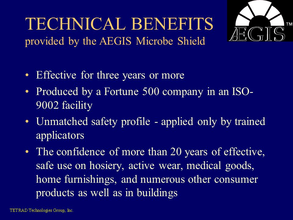 TECHNICAL BENEFITS provided by the AEGIS Microbe Shield