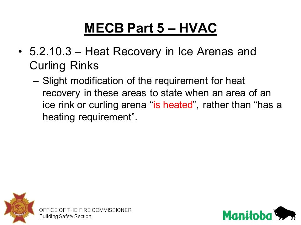 MECB Part 5 – HVAC 5.2.10.3 – Heat Recovery in Ice Arenas and Curling Rinks.