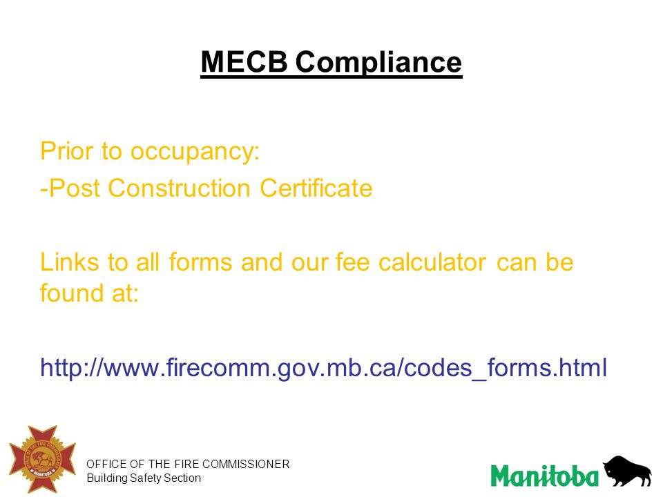 MECB Compliance Prior to occupancy: Post Construction Certificate
