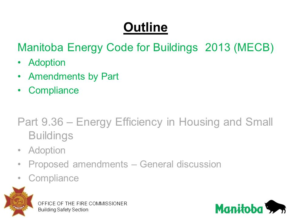 Outline Manitoba Energy Code for Buildings 2013 (MECB)