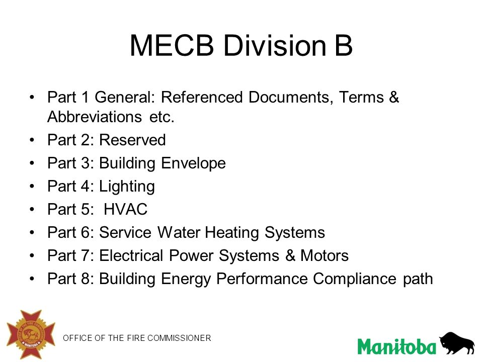 MECB Division B Part 1 General: Referenced Documents, Terms & Abbreviations etc. Part 2: Reserved.