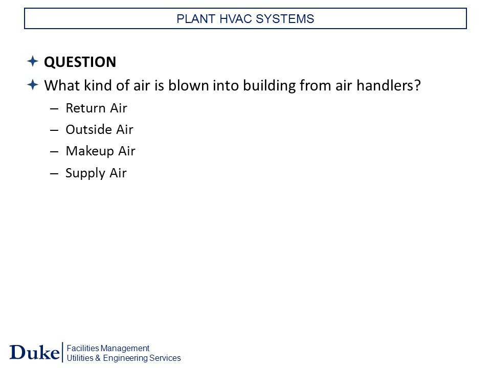 What kind of air is blown into building from air handlers