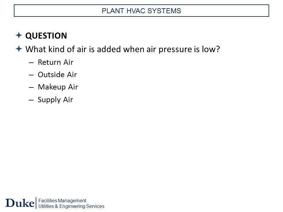 What kind of air is added when air pressure is low
