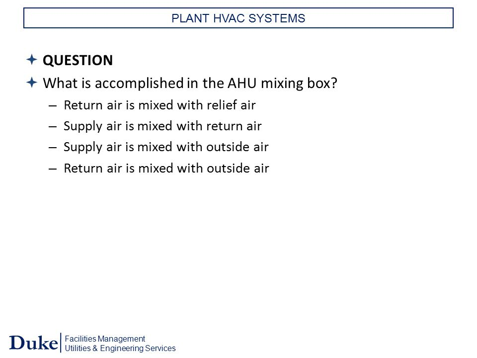 What is accomplished in the AHU mixing box