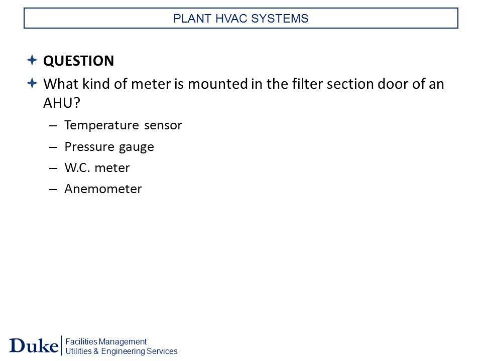 What kind of meter is mounted in the filter section door of an AHU