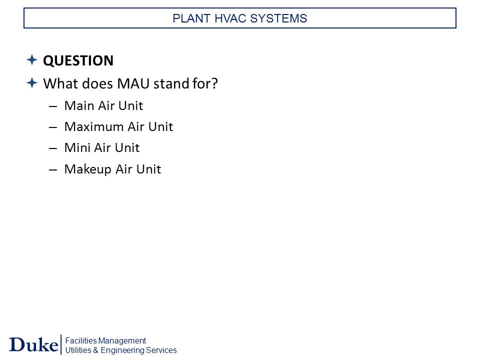QUESTION What does MAU stand for QUESTION What does MAU stand for