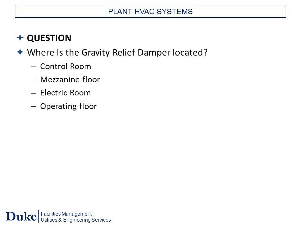 Where Is the Gravity Relief Damper located