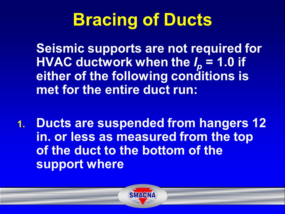 Bracing of Ducts