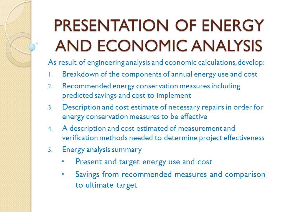 PRESENTATION OF ENERGY AND ECONOMIC ANALYSIS