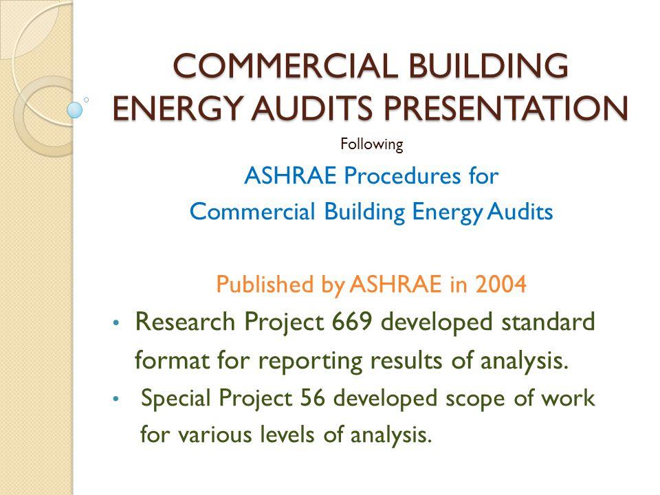 COMMERCIAL BUILDING ENERGY AUDITS PRESENTATION