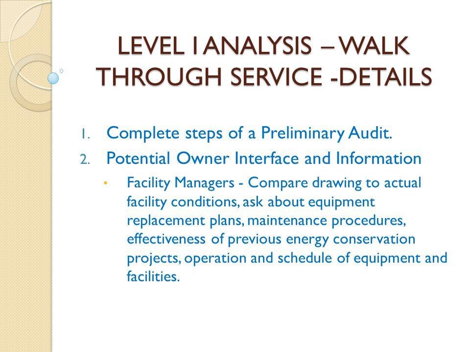 LEVEL I ANALYSIS – WALK THROUGH SERVICE -DETAILS