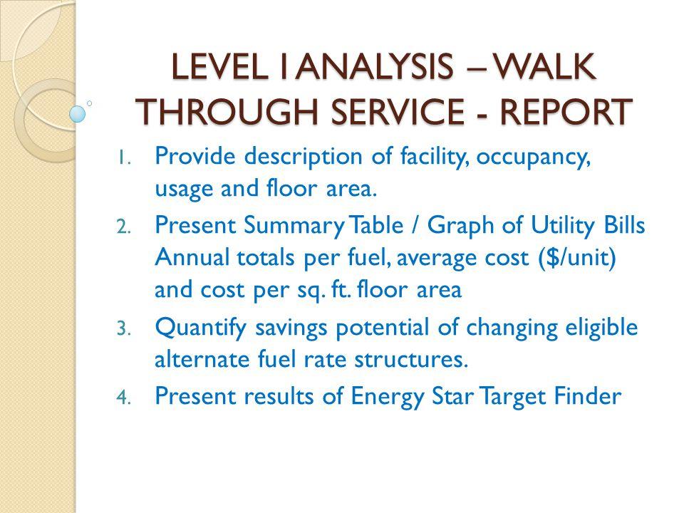 LEVEL I ANALYSIS – WALK THROUGH SERVICE - REPORT