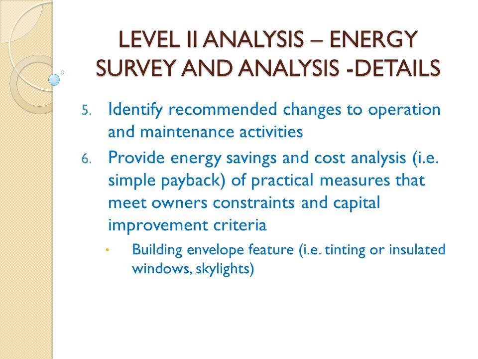 LEVEL II ANALYSIS – ENERGY SURVEY AND ANALYSIS -DETAILS