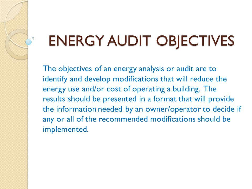 ENERGY AUDIT OBJECTIVES