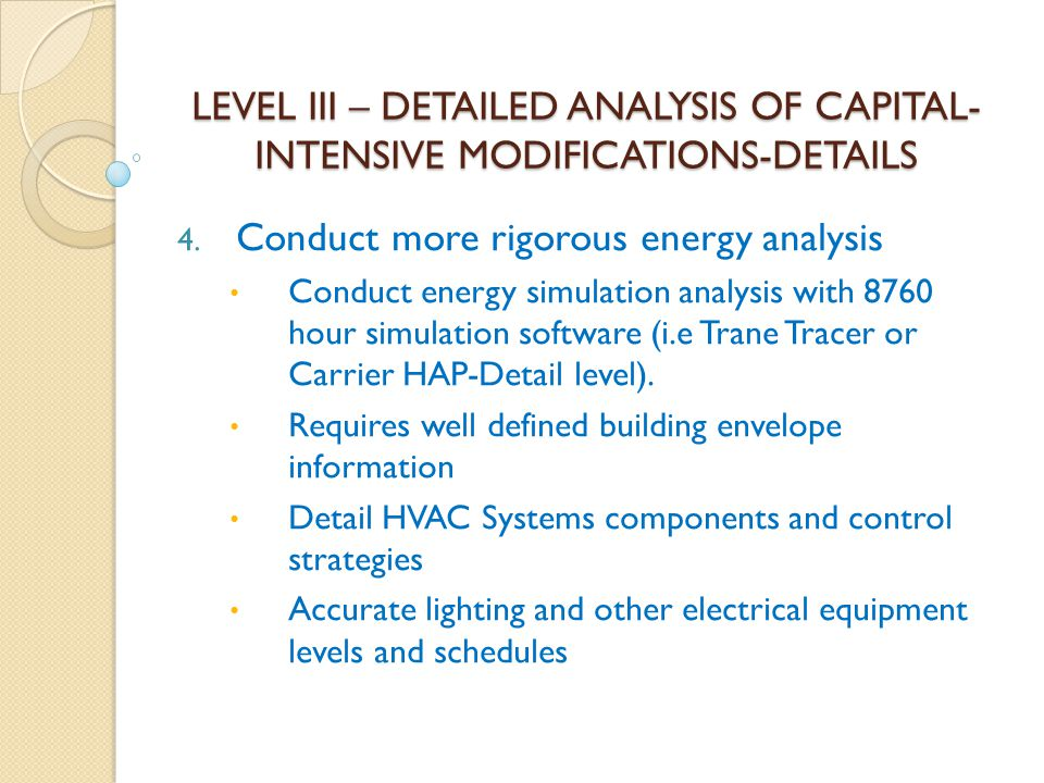 Conduct more rigorous energy analysis