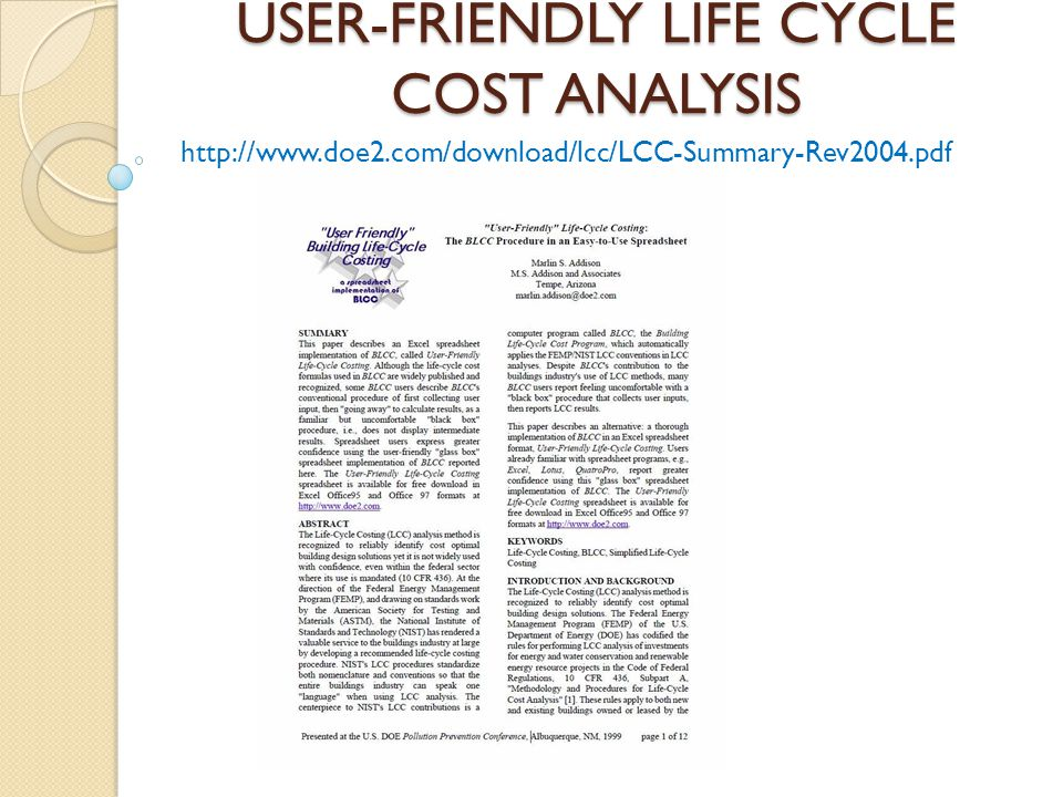 USER-FRIENDLY LIFE CYCLE COST ANALYSIS