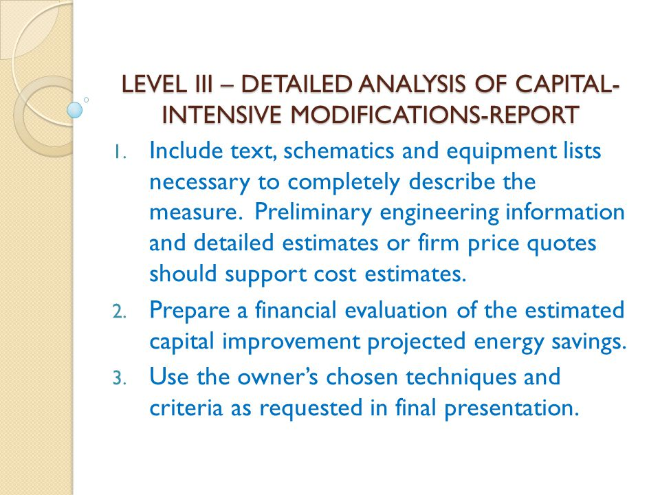 LEVEL III – DETAILED ANALYSIS OF CAPITAL-INTENSIVE MODIFICATIONS-REPORT
