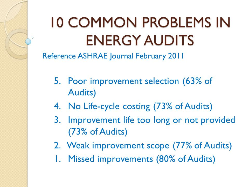 10 COMMON PROBLEMS IN ENERGY AUDITS
