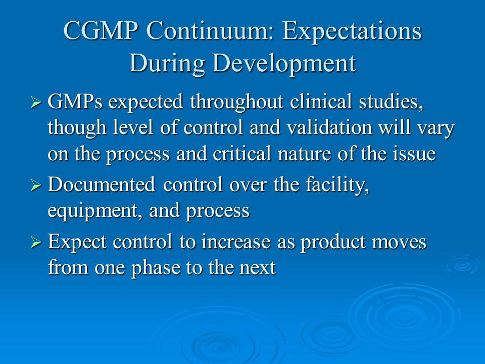 CGMP Continuum: Expectations During Development