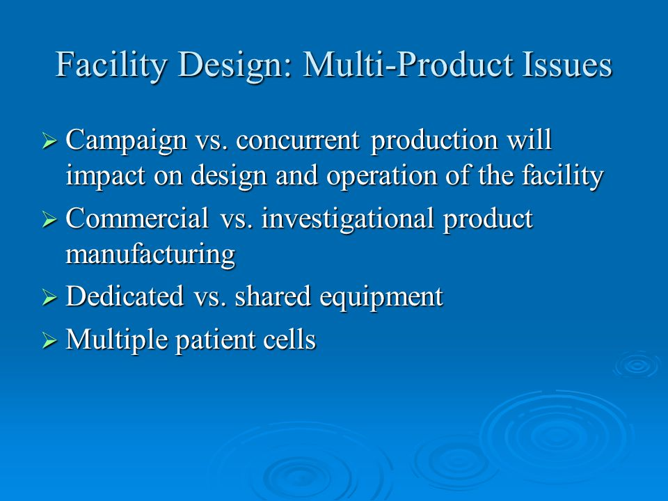 Facility Design: Multi-Product Issues