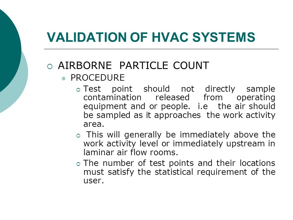 VALIDATION OF HVAC SYSTEMS