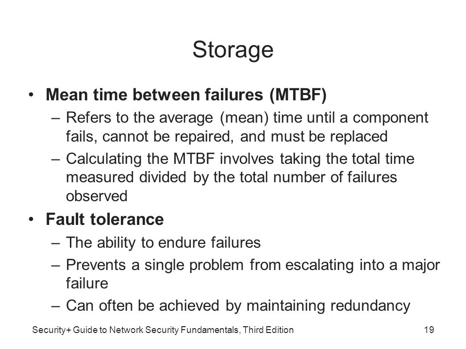 Storage Mean time between failures (MTBF) Fault tolerance