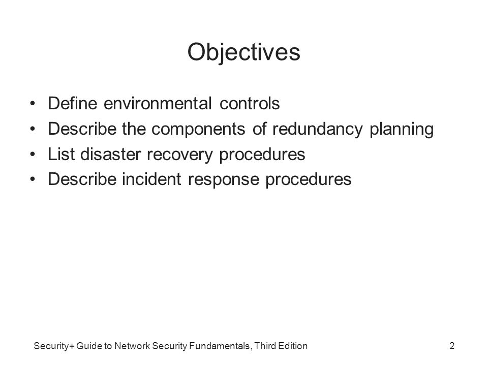 Objectives Define environmental controls