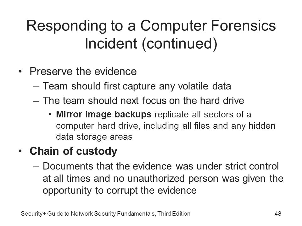 Responding to a Computer Forensics Incident (continued)