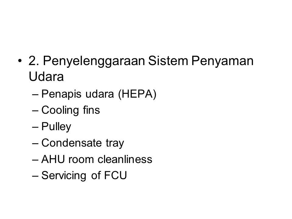 2. Penyelenggaraan Sistem Penyaman Udara