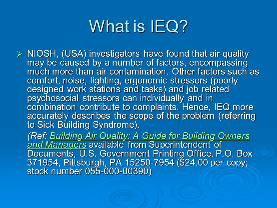 What is IEQ