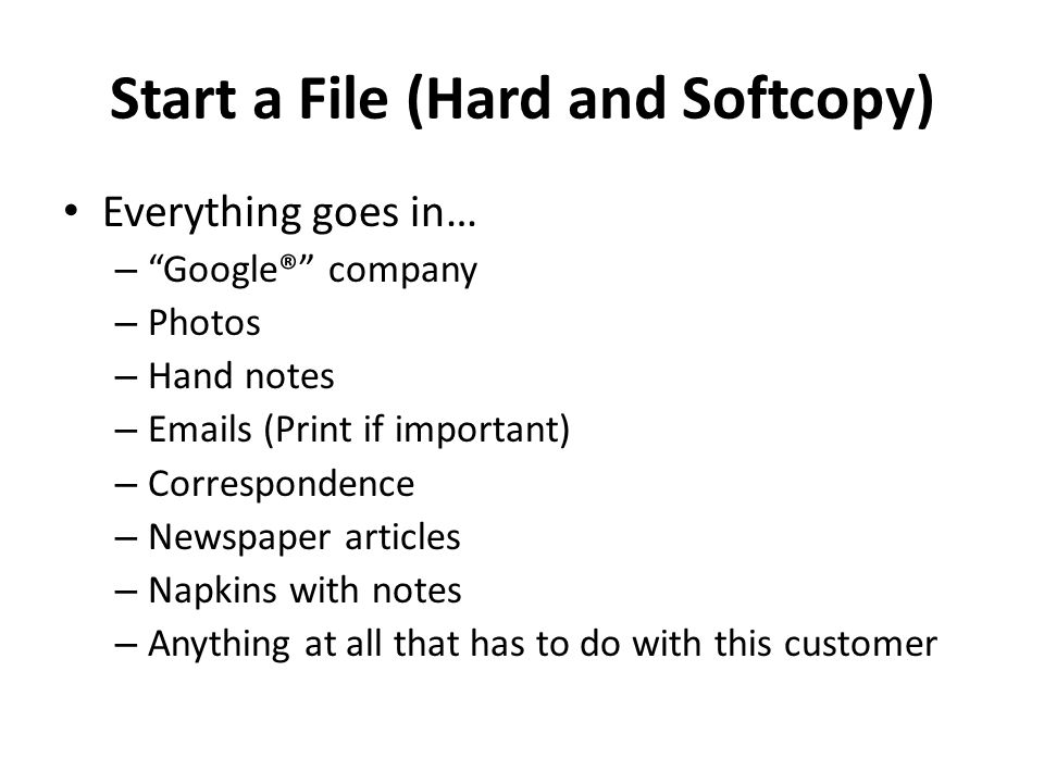 Start a File (Hard and Softcopy)