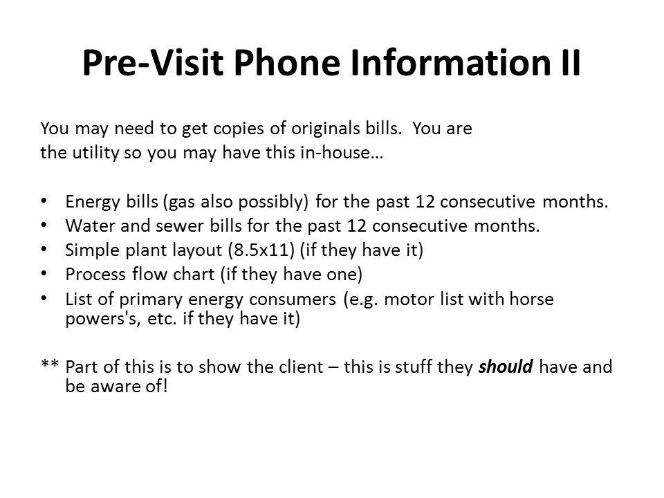 Pre-Visit Phone Information II
