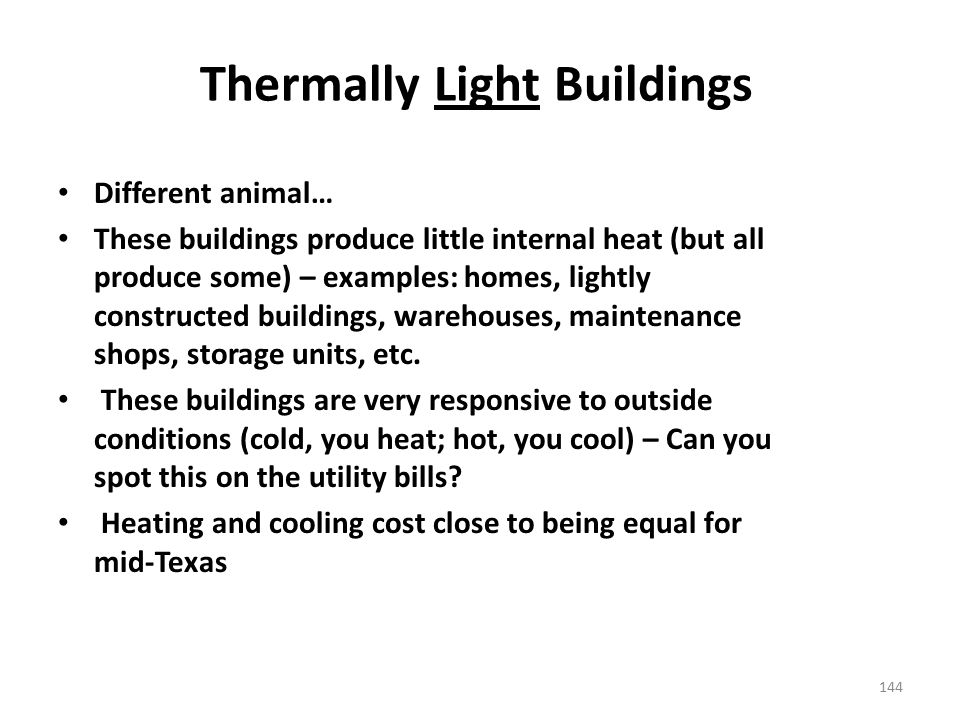 Thermally Light Buildings