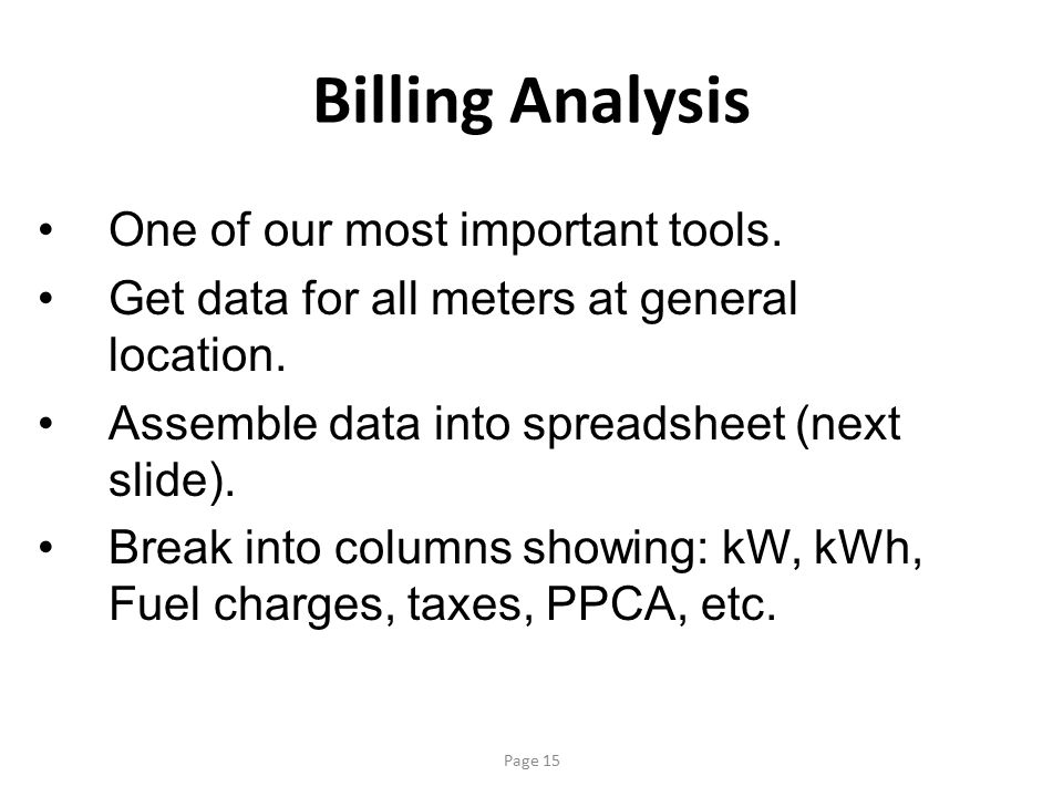 Billing Analysis One of our most important tools.